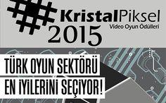 Kristal Piksel Video Oyun Ödülleri Adayları Belli Oldu!