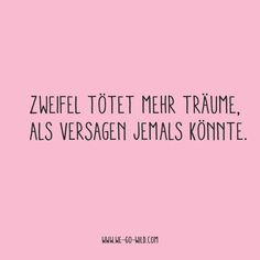 quotes positive Hier kommt unser WE GO WILD Spruch - quotes Best Motivational Quotes, True Quotes, Funny Quotes, Inspirational Quotes, Positive Motivation, Fitness Motivation Quotes, Positive Thoughts, Positive Quotes, Saying Of The Day