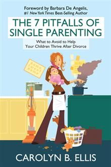 ",P.""Life and love can take unexpected turns, and The 7 Pitfalls of Single Parenting offers hope and clear guidance for its readers. Building authentic, loving relationships is the greatest gift we can give our children, and this important book shows you how to do just that.""  —Barbara De Angelis, Ph.D., #1 New York Times Best-Selling Author"