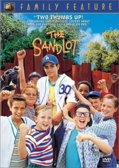The Sandlot...probably one of my top five favorite movies growing up...along with Little Giants and The Mighty Ducks of course