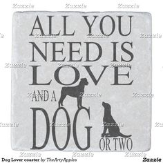 These coasters make a great gift for any dog lover you know. Adorable pet dog quote for people who love their dogs and might have more than a few at home. #love #pets #animal #gifts