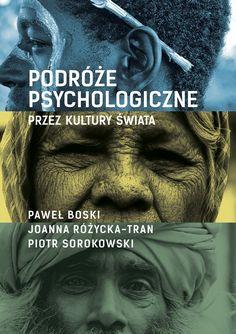 Podróże psychologiczne przez kultury świata to książka popularnonaukowa, której autorami są psychologowie kulturowi Paweł Boski, Joanna Różycka-Tran i Piotr Sorokowski, pracownicy naukowi i wykładowcy uczelni. Każda z tych osób prezentuje swoje specyficzne doświadczenia podróżnicze, a zdarzenia towarzyszące pobytowi w egzotycznych miejscach komentuje w kontekście uprawianej dziedziny nauki.