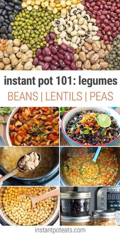Instant Pot Legumes 101: Learn How To Cook Beans, Lentils, Peas and other pulses in your pressure cooker