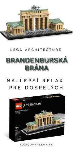 Postav si repliku pamiatky z hodín nemčiny - Brandenburskú bránu. Lego Architecture - relax pre dospelých aj pomôcka na školské projekty. Lego Architecture, Big Ben, New York City, New York, Nyc
