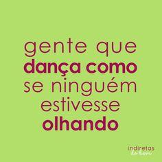 Gente que dança...