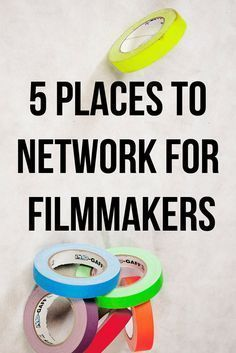 5 places & ideas for network & find contacts for filmmakers. Read the article for more info | #filmmaking tips | filmmaker #filmmaker