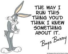 bugs bunny quotes - Google Search