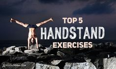 Handstand exercises can be necessary to prep you for reaching a full-out inversion on your hands. Here are some helpful steps which also provide strength!