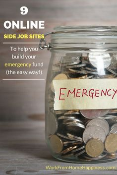 It's never been easier to watch your emergency fund grow with these 9 online side job sites -- there's something for everyone to help you put a little extra away for a rainy day!