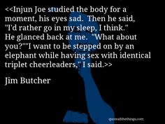 Jim Butcher - quote -- > #quote #quotation #aphorism