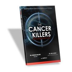 "The Cancer Killers Book (soft cover) Discover the method and mindset to not just prevent it or survive it, but to kill it. Step-by-step suggestions for those diagnosed with cancer who recognize that the medical approach is far from a foolproof plan to get well.  Learn critical nutrition, fitness and detoxification advice essential to confront any and all diseases in the ""modern"" world."