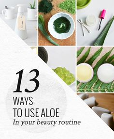 13 Ways to Use Aloe in Your Beauty Routine | HelloGlow.co