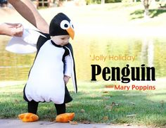 Adorable penguin costume! Meant to go with Jolly Holiday Mary Poppins and Burt (also on blog)