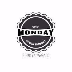 #Design_Errorist  Monday !
