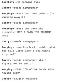 Lol, classic Ponyboy and Darry! The Outsiders Darry, The Outsiders Imagines, The Outsiders 1983, Die Outsider, Lets Do It, Book Fandoms, Book Nerd, Writing Prompts, Movies And Tv Shows