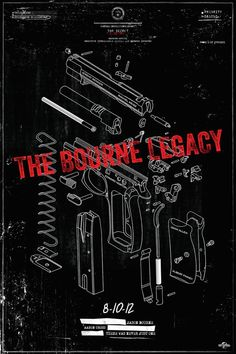 Alternative Bourne Legacy Posters - Films - ShortList Magazine by Ben Whitesell