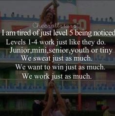 Don't get me wrong i love all level 5 teams. But sometimes I wish people would notice the teams below them. Those level 5 teams had to work just as hard as we did. Everybody's got to start somewhere.