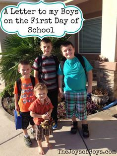 A Letter to my Sons on the First Day School - Back to School Quotes - The Joys of Boys