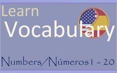 Learn Spanish Aprende Inglés: Numbers - Números   1- 20