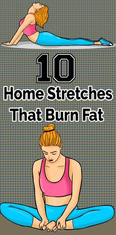 10 Stretches You Can Do at Home That Will Help You Burn Fat – Health and Fitness Pilates, Health And Wellness, Health Tips, Health Fitness, Herbal Remedies, Health Remedies, Natural Remedies, Fitness Bodybuilding, Yoga Workouts