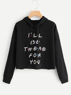 To find out about the Slogan Graphic Drawstring Hoodie at SHEIN, part of our latest Sweatshirts ready to shop online today! Girls Fashion Clothes, Teen Fashion Outfits, Fashion Dresses, Friends Merchandise, Friend Outfits, Friends Tv Show, Cute Casual Outfits, Cropped Hoodie, Crop Top Hoodie