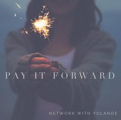 Pay it Forward. Lead by Example be kind & generous. Support others building their business even if it's just a like on their posts and offer genuine words of encouragement. You never know who you will be working with in the future be it customer leader colleague or teammate  #momentum #financialfreedom #networkwithyolande #mlm #homebiz #connectwithme  #instaquote #success #networkmarketing #network #onlinemarketing #opportunity #onlinebusiness #payitforward