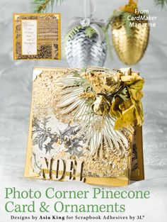 Photo Corner Pinecone Card & Ornaments from the Winter 2014 issue of CardMaker Magazine. Order a digital copy here: http://www.anniescatalog.com/detail.html?code=AM5255