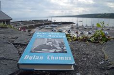 Quite Early One Morning: On the trail of Dylan Thomas in New Quay Dylan Thomas, Trail, Poetry, Feelings, News, Poetry Books, Poem, Poems