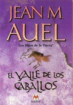 Los Hijos de la Tierra - El valle de los caballos - Jean M. Auel.