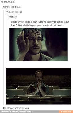 I would play with my food too if I were Hannibal.