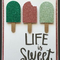 Life Is Sweet Handmade Card with Close To My Heart Glitter Paper #glitterpaper #lifeissweet #ctmh #createbyjennifer