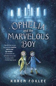 Ophelia and the Marvelous Boy by Karen Foxlee http://www.amazon.com/dp/0385753543/ref=cm_sw_r_pi_dp_Vj.Rtb1697WDXT26 http://watanabeyukari.weblogs.jp/yousho/2014/06/ophelia-boy.html