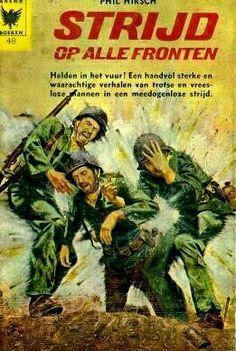 Battle on All Fronts (Dutch) War Novels, Comic Books, Comics, Dutch, Battle, Dutch Language, Cartoons, Cartoons, Comic