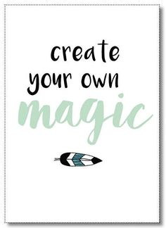 Poster Create your own magic A4