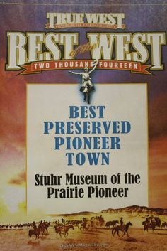 "Great News! Stuhr Museum's Railroad Town has been named the ""Best Preserved Pioneer Town"" in the country by the readers of True West Magazine! We're thrilled and honored to receive this award. More info is up at www.stuhrmuseum.org."