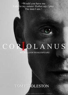 #Coriolanus #Tom Hiddleston #William Shakespeare