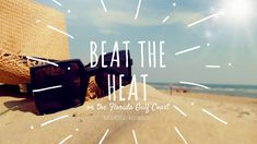 Beat the Heat: How to Stay Cool in Summer Beat The Heat, Stay Cool, Summer Sun, Beach Trip, Beats, Places To Go, Things To Do, Favorite Things, Florida