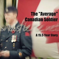 """The year story of the """"average"""" Canadian Soldier, the Canadian Decoration medal and military family life in the Canadian Forces since 1999 Canadian Soldiers, Family Life, Times"""