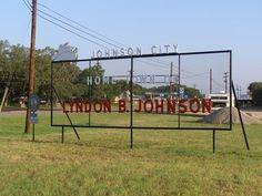 Johnson City: Home Town of Lyndon B. Johnson