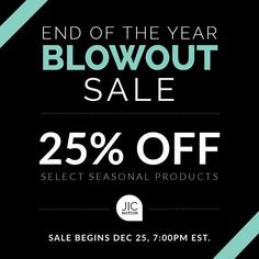 Starting Sunday at 4pm PST we're having a blowout sale!  25% off select seasonal products.  jicbyjulie.com  #jicbyjulie #seasonal #Christmas #sale #blowout #limited #jicnation