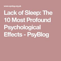 13621d577b Lack of Sleep  The 10 Most Profound Psychological Effects - PsyBlog  Psychological Effects