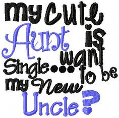 Embroidery Design Sayings  My Cute Aunt is by GranddaughterDesigns, $2.00