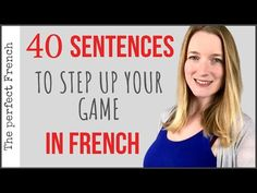 40 sentences to step up your game in FRENCH French Language Basics, French Language Lessons, French Language Learning, French Lessons, Learning French, French Tips, French Stuff, Spanish Language, Learn French Fast