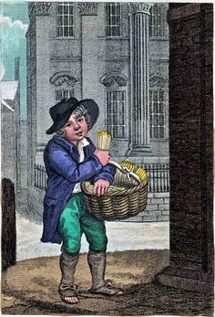 """""""Itinerant Traders of London in their Ordinary Costume with Notices of Remarkable Places given in the Background"""" by William Marshall Craig (1804): """"Matches – The criers are very numerous and among the poorest inhabitants, subsisting more on the waste meats they receive from the kitchens where they sell their matches at six bunches per penny, than on the profits arising from their sale."""""""