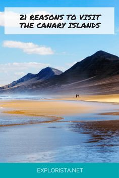21 Reasons You MUST Visit the Canary Islands asap! Travel tips and inspiration via Explorista