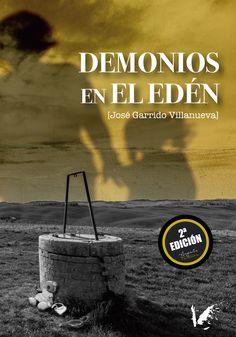 Una novela de suspense escrita por José Garrido Movie Posters, Movies, Horror Films, Demons, Writers, Authors, Novels, Literatura, 2016 Movies