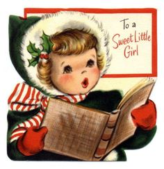 To a Sweet Little Girl vintage Christmas card.