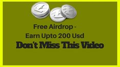 Free Airdrop - Earn Upto 200 Usd    Don't Miss This Video Make Money YT