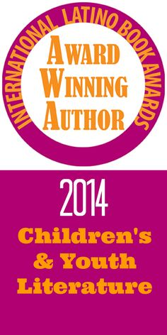 The International Latino Book Awards for 2014. Click on the link for a list of winners in children's and youth categories.