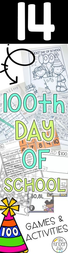 100th Day of School Celebration Activities Games Kindergarten First Grade Reading Writing Math Fun